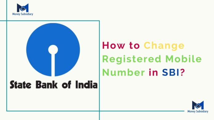 How to Change Registered Mobile Number in SBI