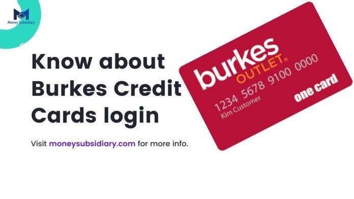 burkes credit card login