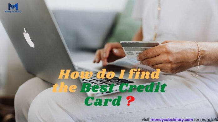 How do I find the best credit card