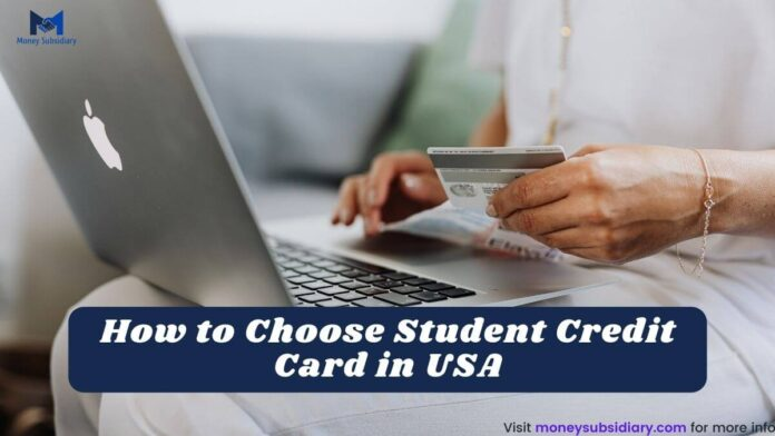 How to Choose Student Credit Card in USA